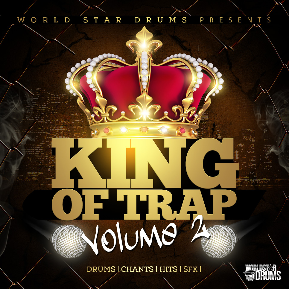 KING OF TRAP Drum Kit Vol2 World Star Drums Hip Hop